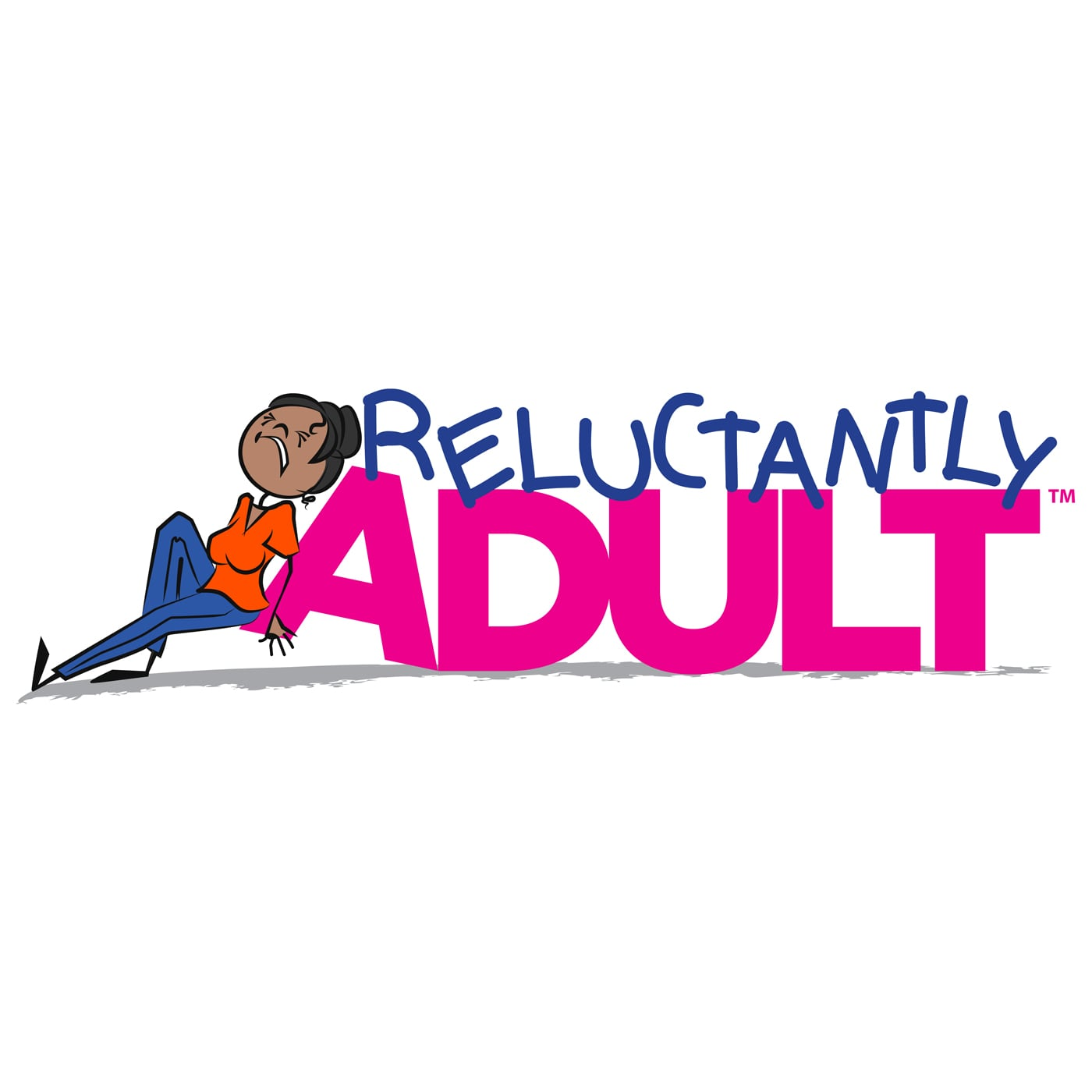 reluctantly adult