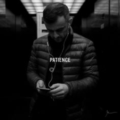 gary vee vaynerchuck patience blog