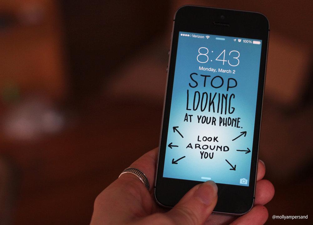 StopLookingAtYourPhone.jpg