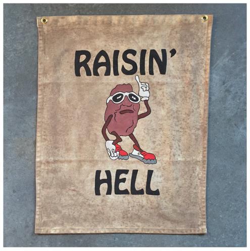 Raisin Hell.PNG
