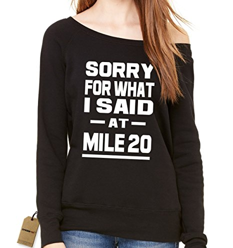 sorry for what I said at mile 20 shirt