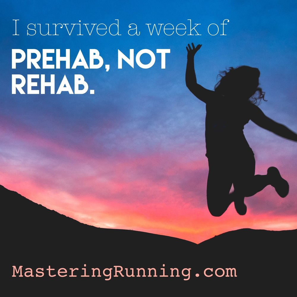prehab not rehab at MasteringRunning.com