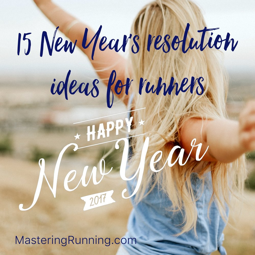 15 New Year's Resolution Ideas for Runners