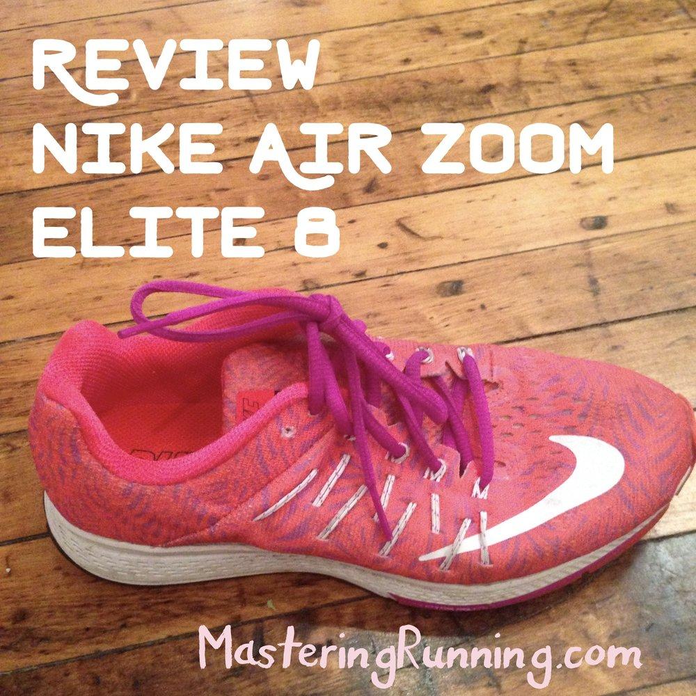 Nike Air Zoom Elite 8 Review // MasteringRunning.com
