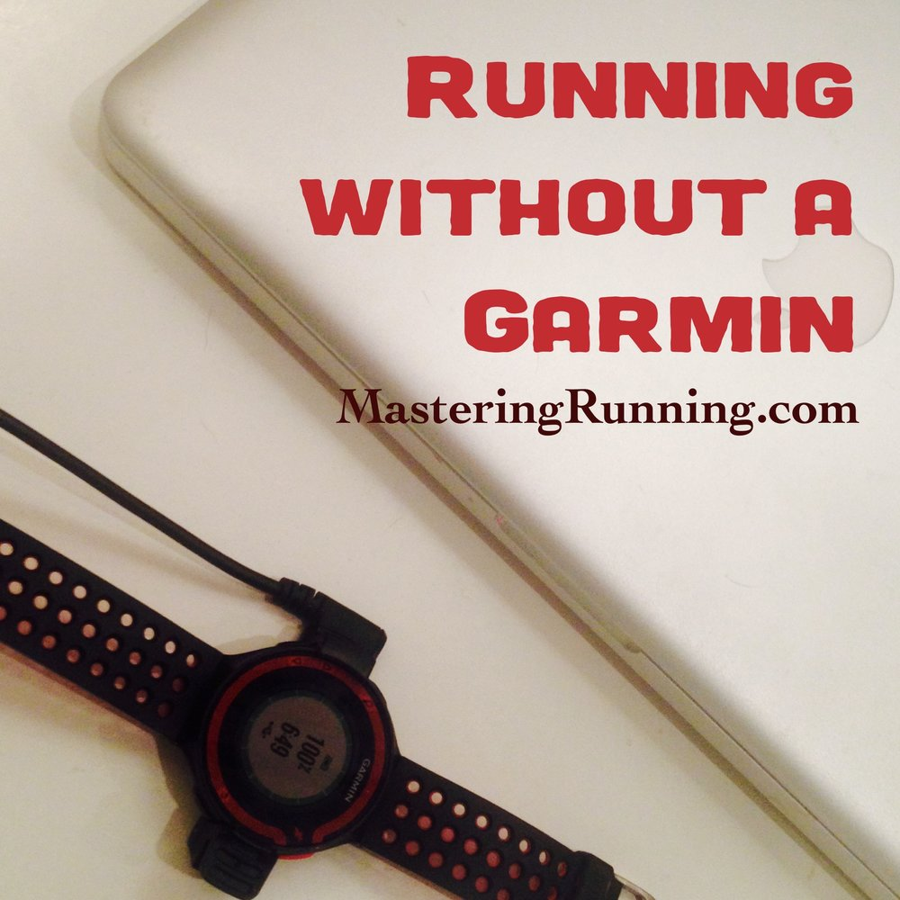 Running without a watch or app