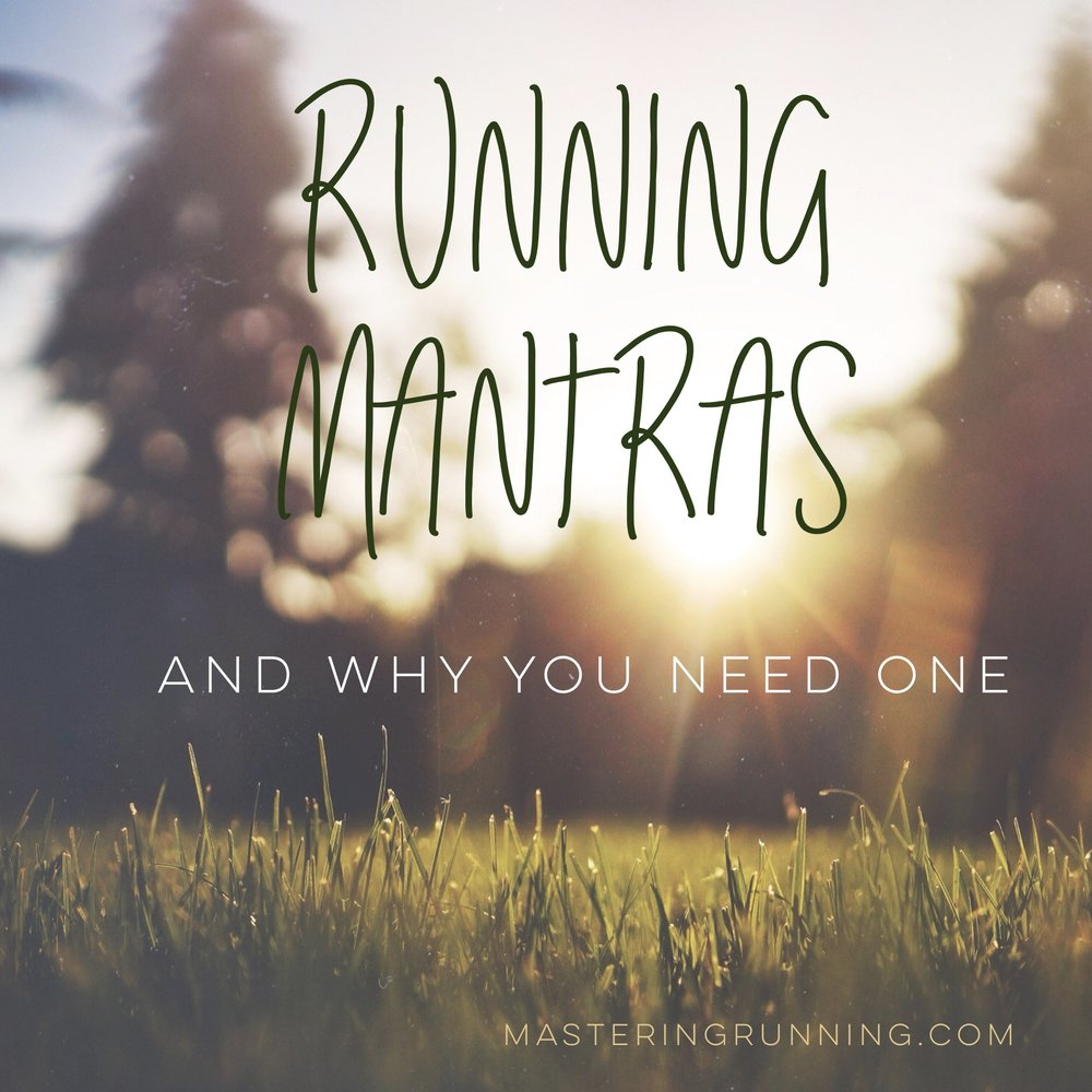 Running mantras and why you need one
