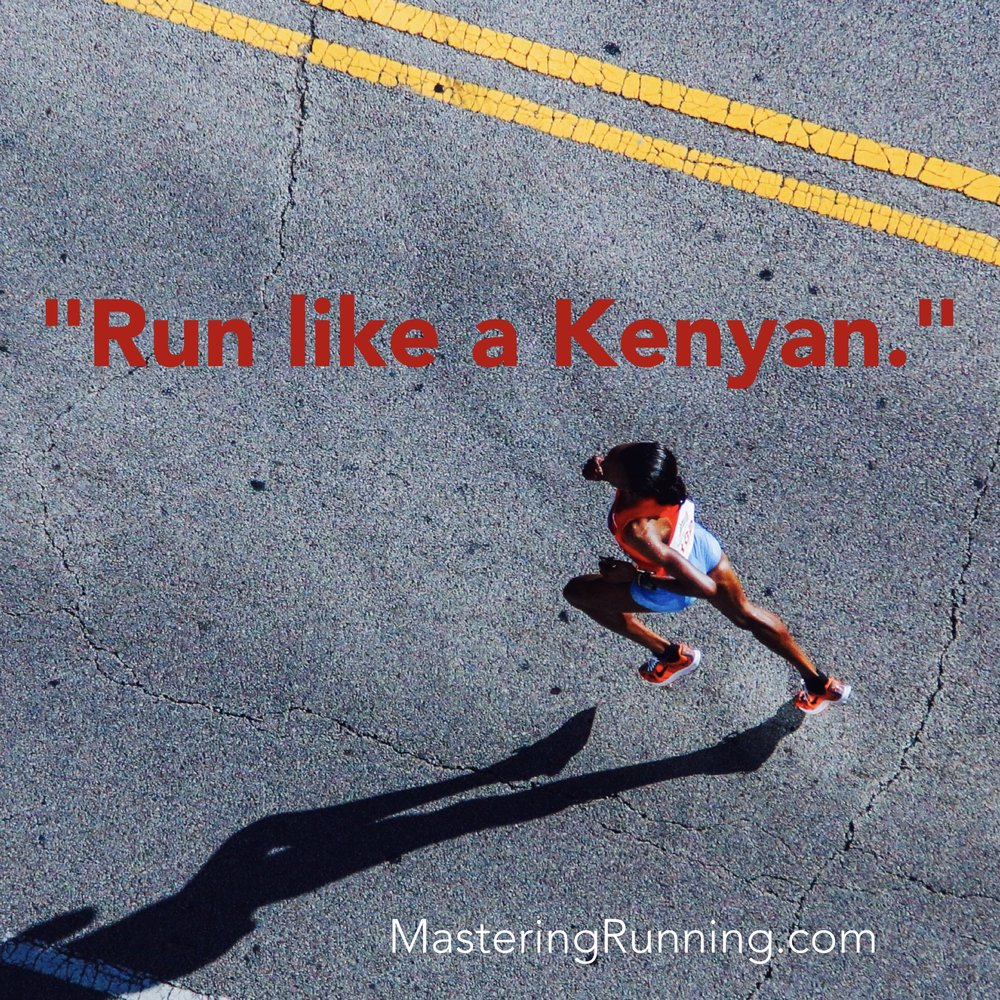 Run like a Kenyan