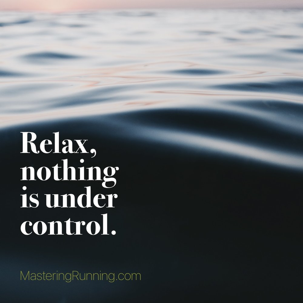 Relax. Nothing is under control