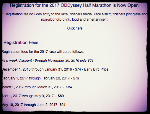 Oddysey Half Marathon race entry pricing schedule for 2017 – an example of how registering early can save you money, in this case, as much as $25.