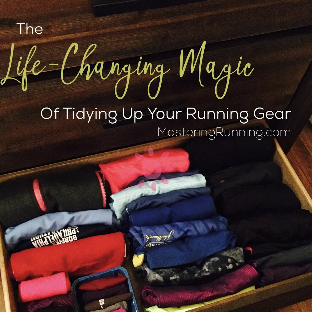 Life changing magic of tidying your running gear
