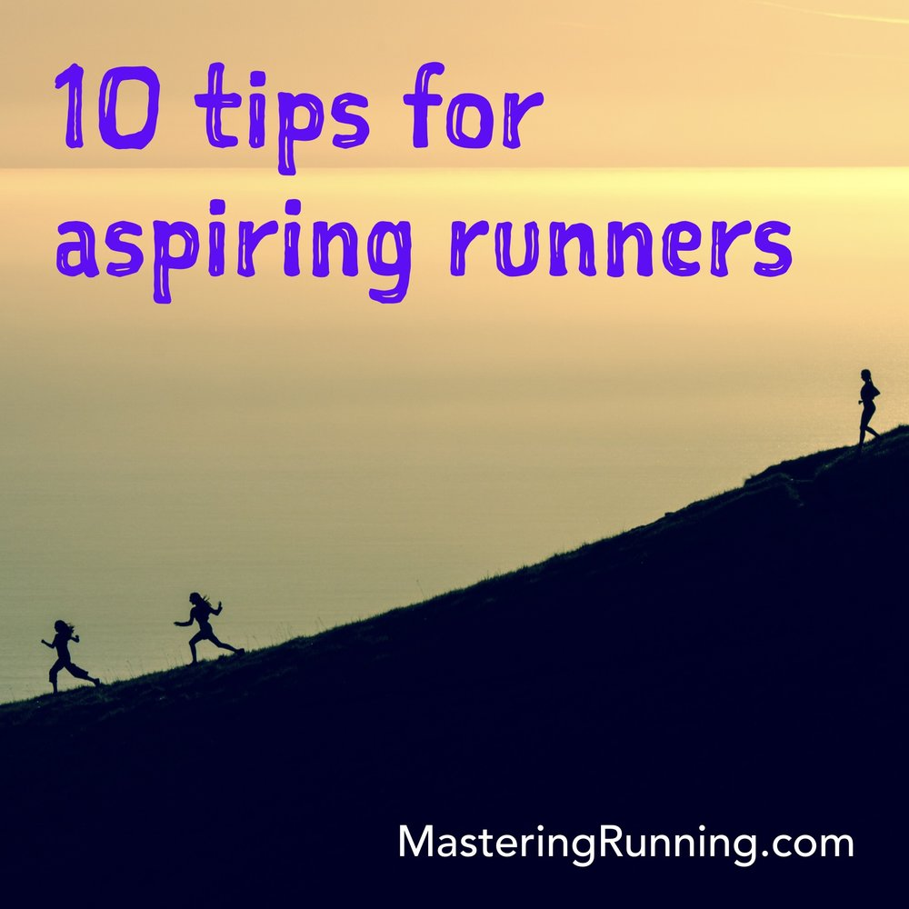 10 tips for aspiring runners