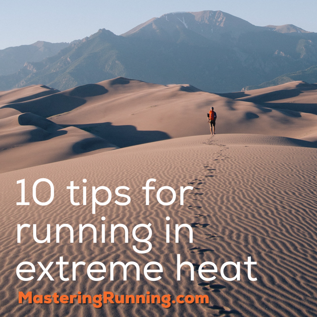 10 tips for running in extreme heat