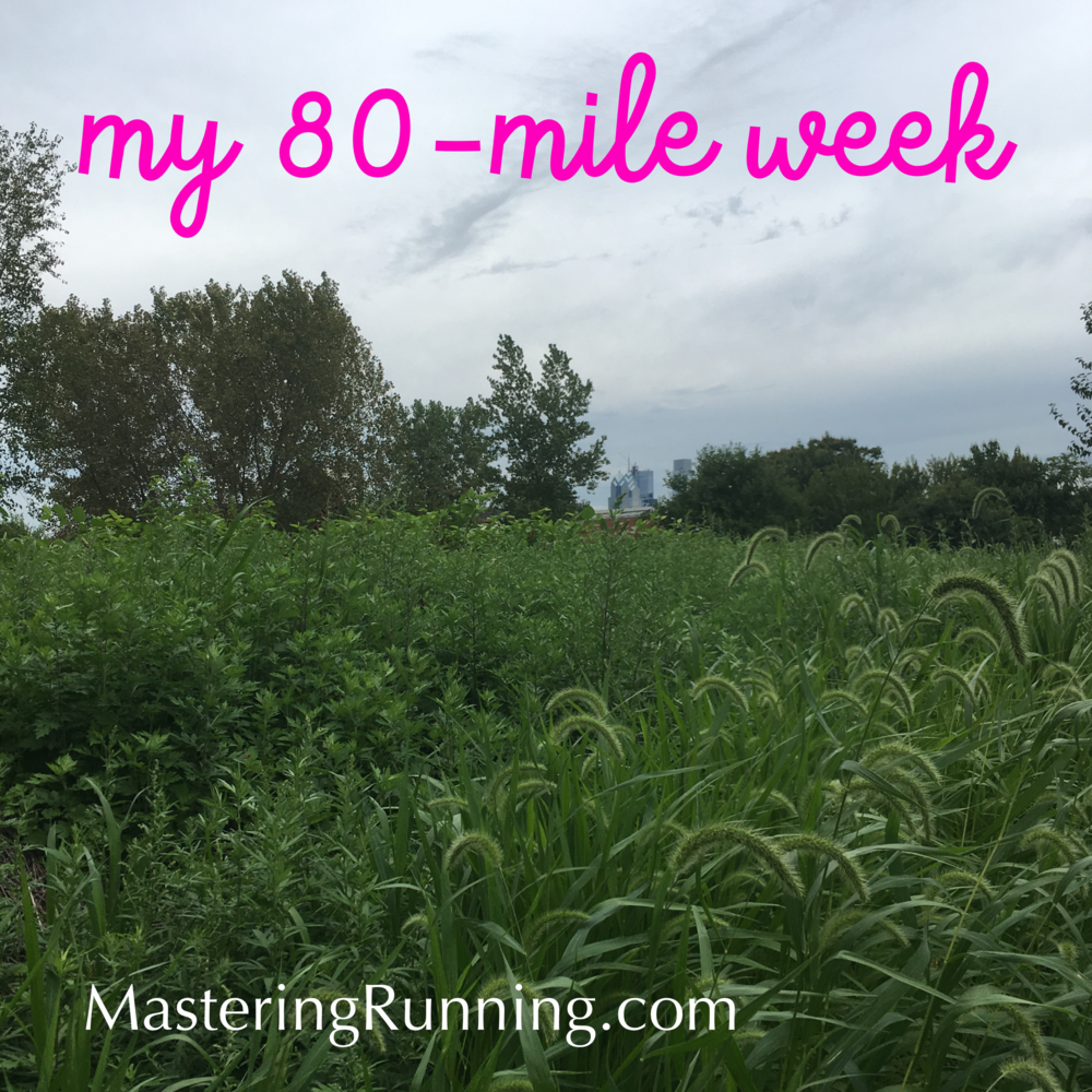 80-mile week MasteringRunning.com