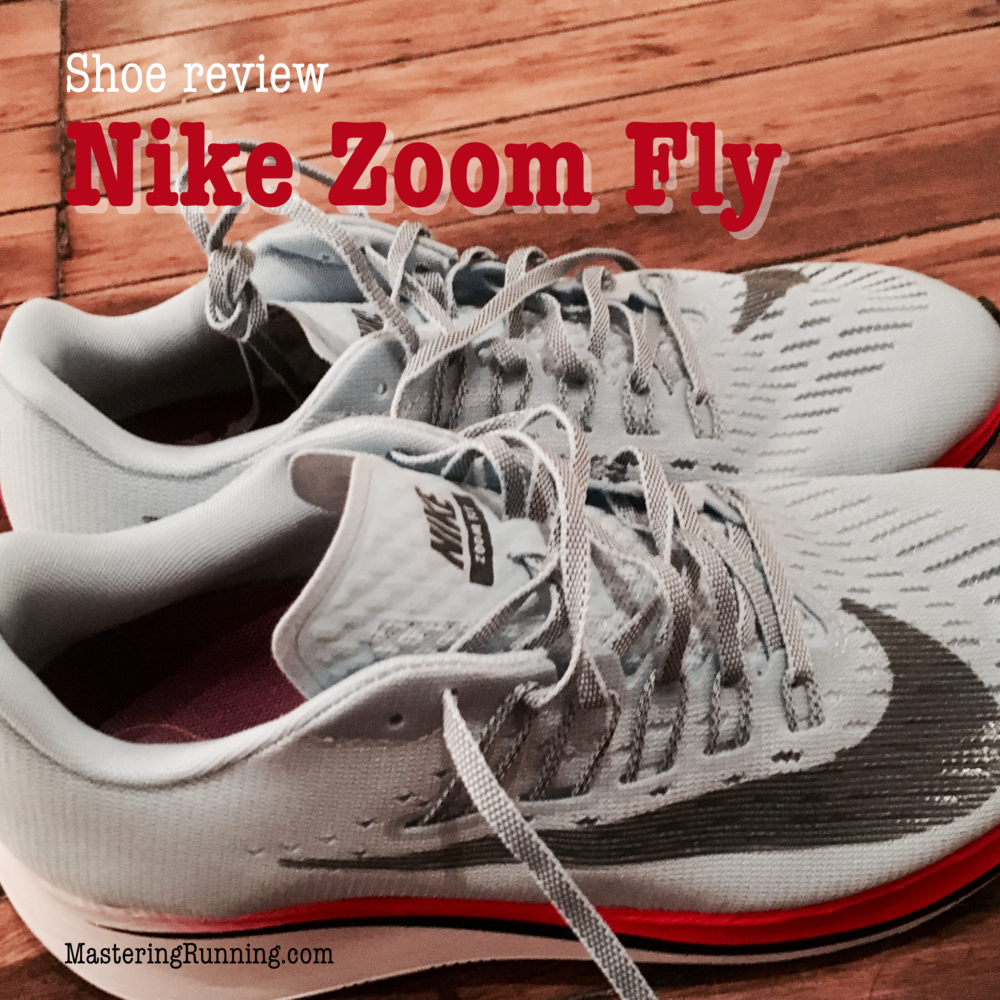 Nike Zoom Fly review MasteringRunning.com