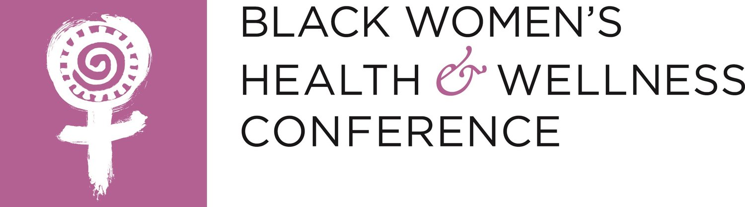 Black Women's Health and Wellness Conference (SBWHWC)