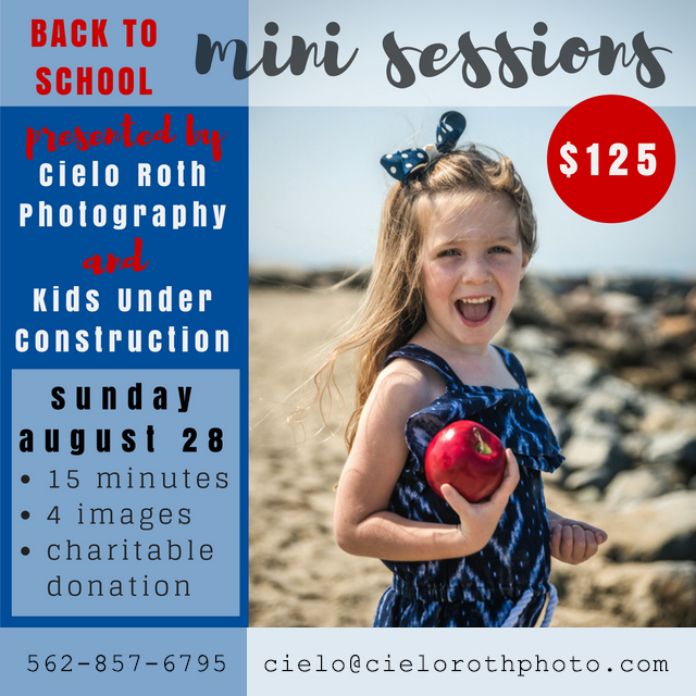 Back to School Mini Photo Sessions August 28, 2016 presented by Cielo Roth Photography and Kids Under Construction.