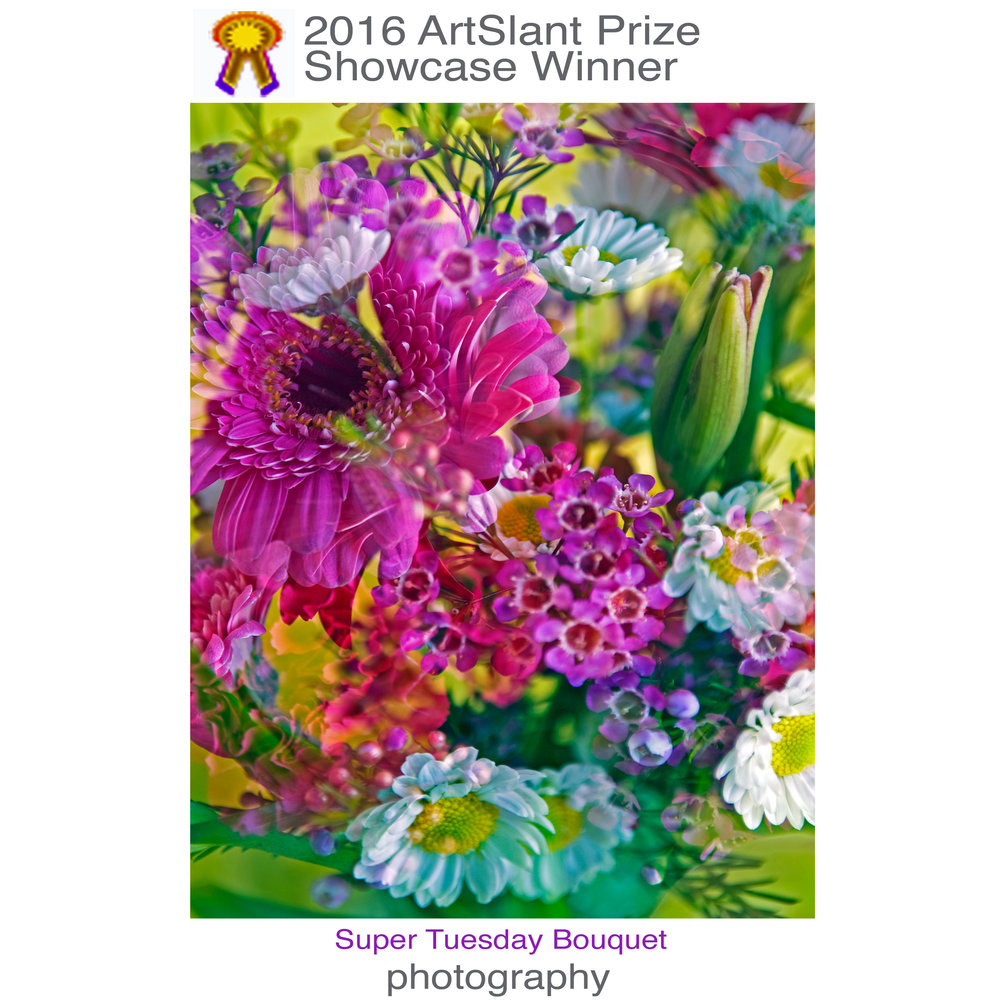 The original image SUPER TUESDAY BOUQUET won an ArtSlant Award
