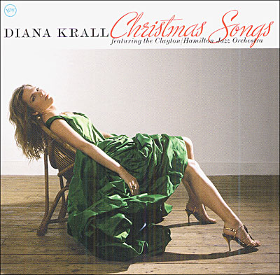 Diana Krall Christmas Songs About — Gerald Clayt...