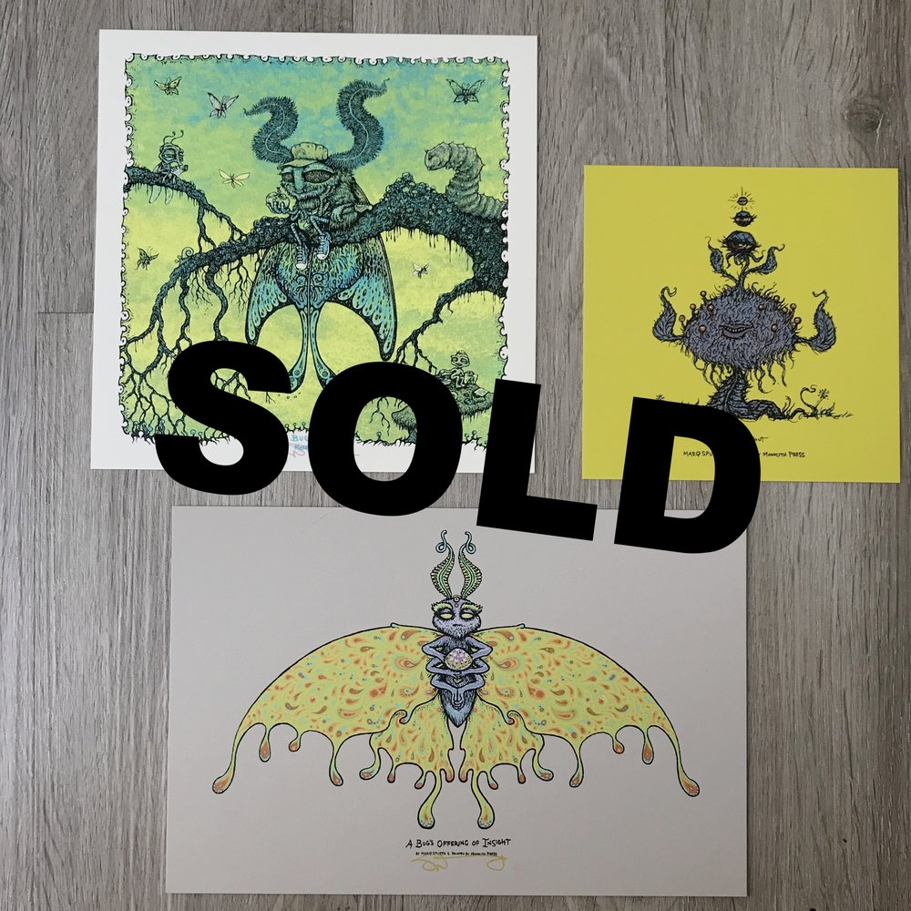 "$150 - PACK K - Buggin 7"" x 7"" + A Bug's Offering of Insight 6"" x 9"" + Sprout About 5"" x 5"""