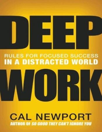 Book Deep Work by Cal Newport