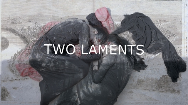 TWO LAMENTS