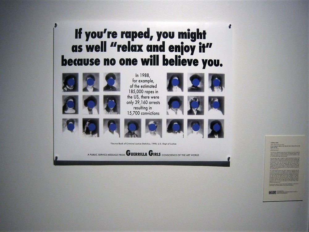 58_Guerrilla Girls, If You're Raped, 1992, installation view, The Un-Heroic Act, Shiva Gallery JJC. Photo Monika Fabijanska