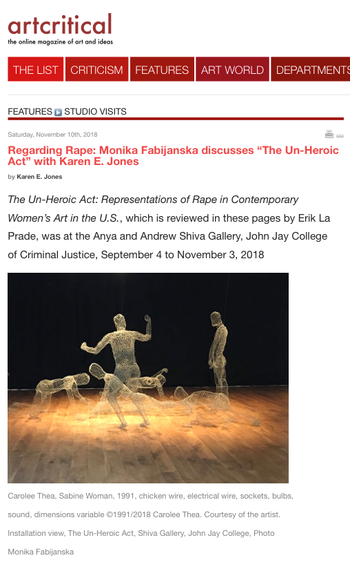 "Art Critical:  Regarding Rape: Monika Fabijanska discusses ""The Un-Heroic Act"" with Karen E. Jones , November 10, 2018"