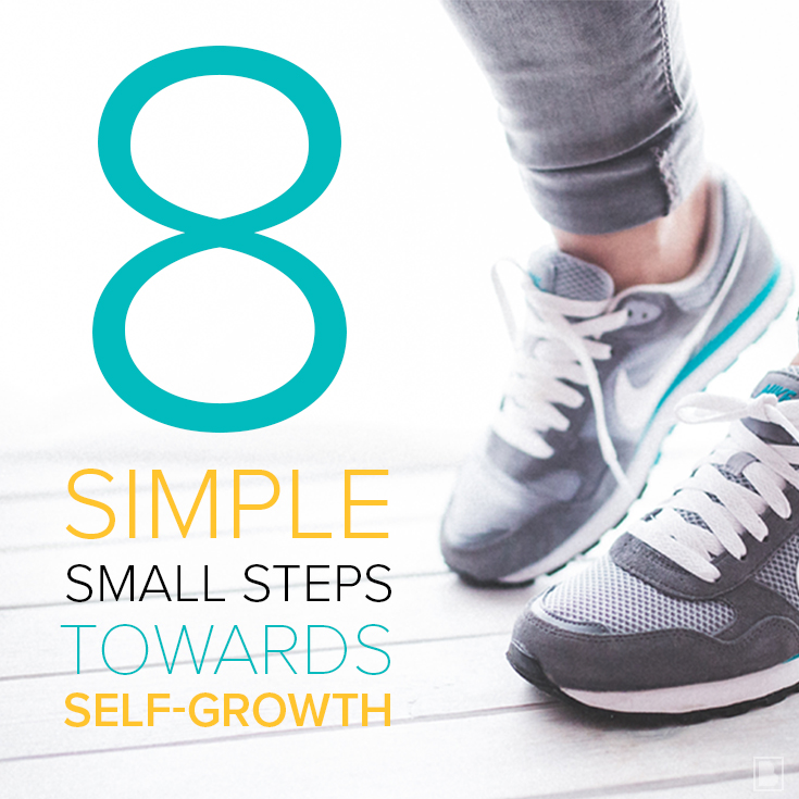 8 Simple Small Steps Towards Self-Growth