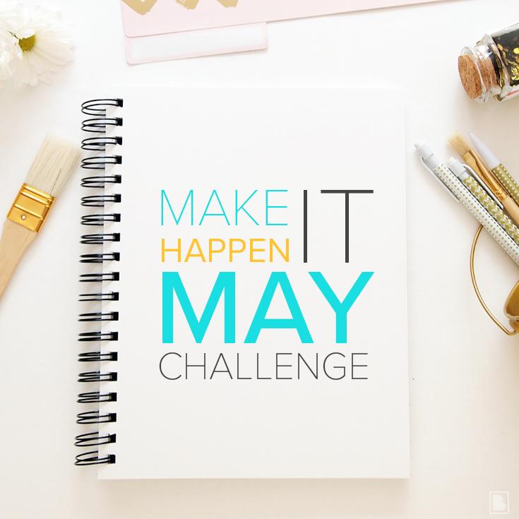 Make It Happen May Challenge