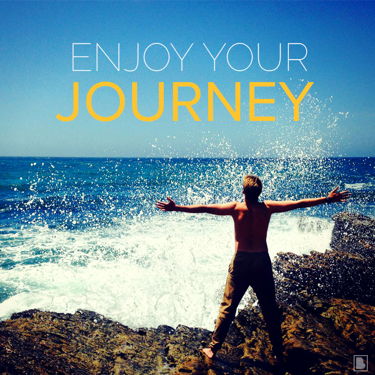 Enjoy Your Journey—Make It Happen Follow Up Friday #3