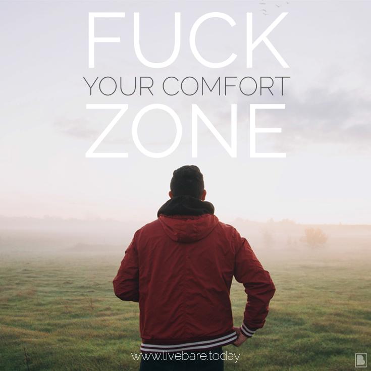 fuck your comfort zone challenge