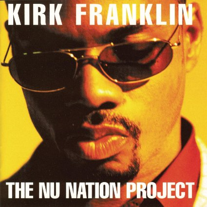 The Nu Nation Project  by Kirk Franklin available on  Amazon.com .