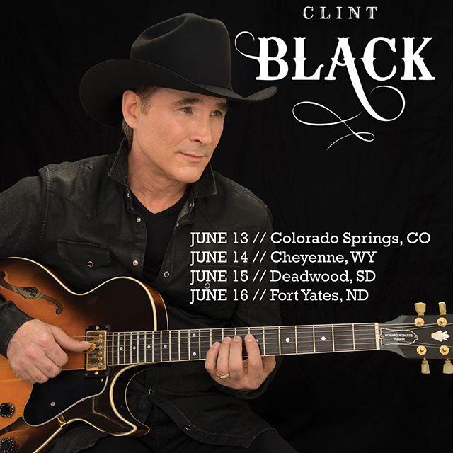 Headed to Colorado, Wyoming, South Dakota, and North Dakota this month! Tickets available atclintblack.com/tour