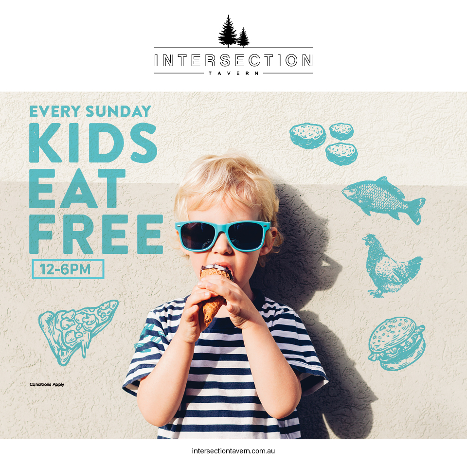 SUNDAY KIDS EAT FREE  From 12 - 6pm every Sunday