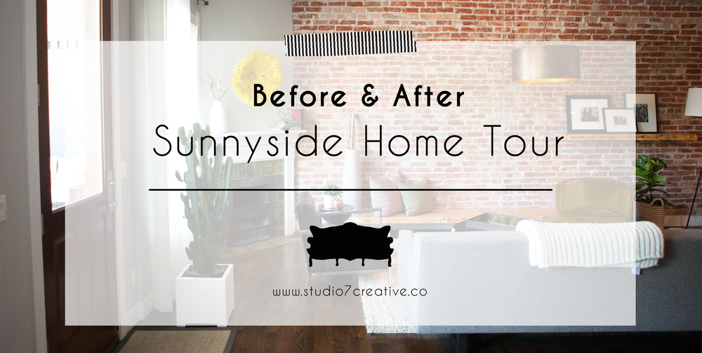Before & After  |  Sunnyside Home Tour  |  www.studio7creative.co