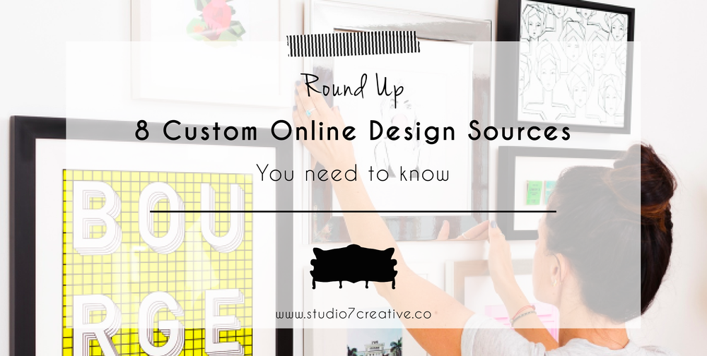 Roundup! 8 Custom Online Design Sources You Need to Know   |   www.studio7creative.co
