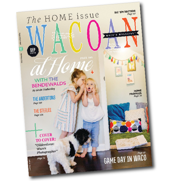Wacoan Home Magazine Feature