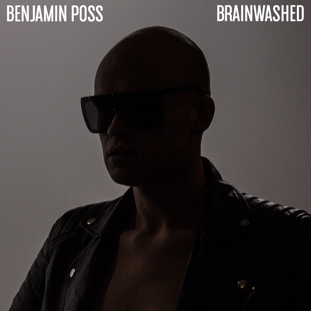 BRAINWASHED ALBUM COVER - BENJAMIN POSS.png