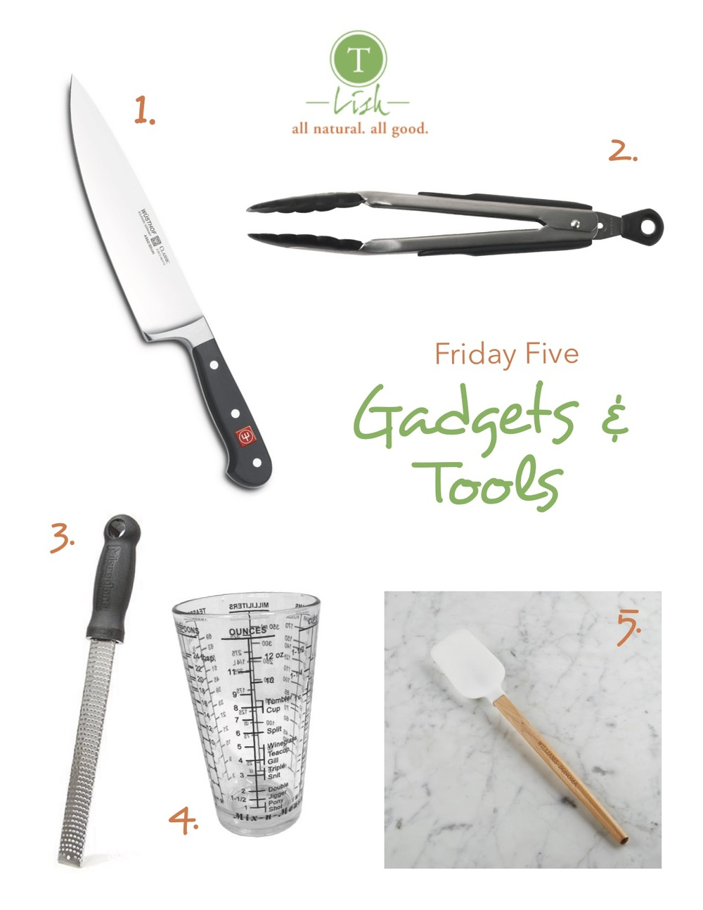 Friday Five: Favorite Kitchen Gadgets & Tools — T Lish