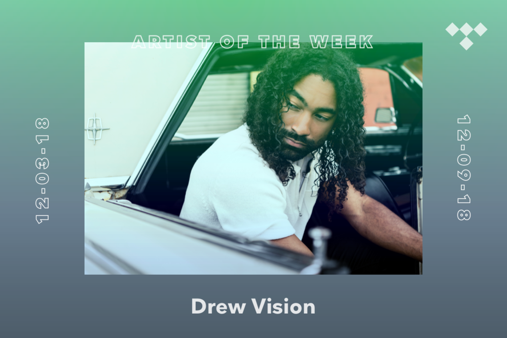 READ NOW:  http://read.tidal.com/article/tidal-rising-artist-of-the-week-meet-drew-vision