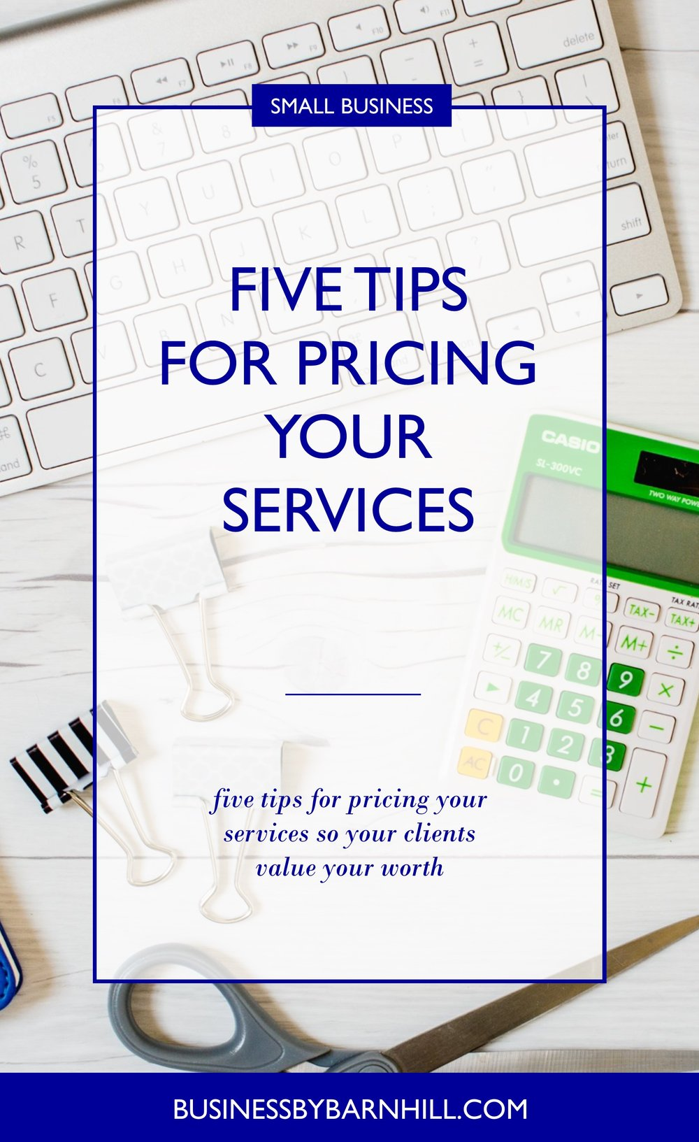 business by barnhill pinterest 5 tips for pricing your services 2.jpg
