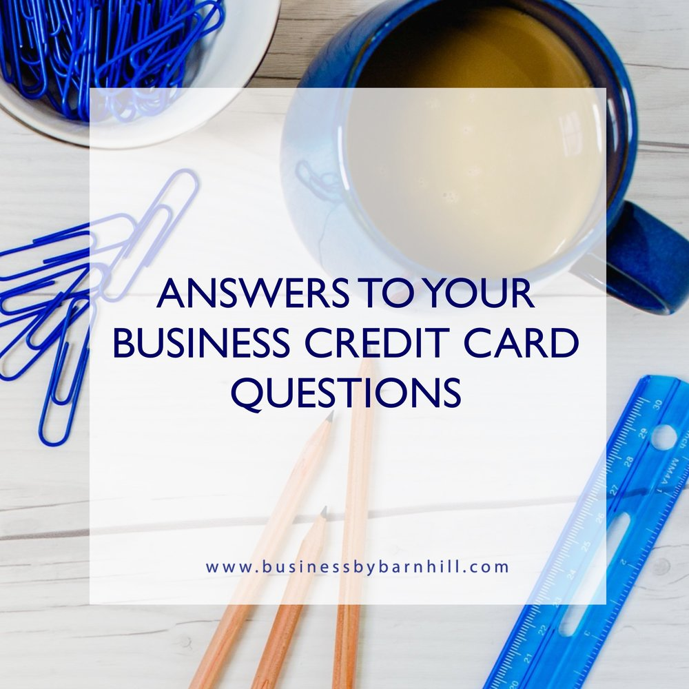 business by barnhill answers to your business credit card questions.jpg