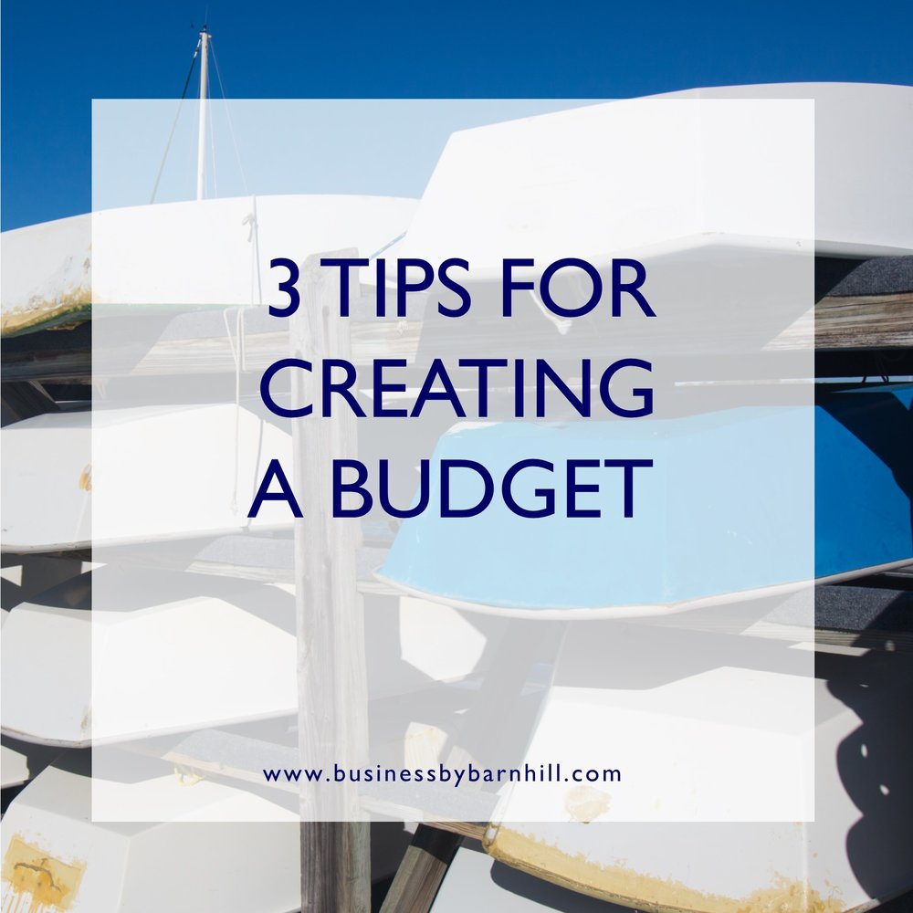 business by barnhill 3 tips for creating a budget.jpg