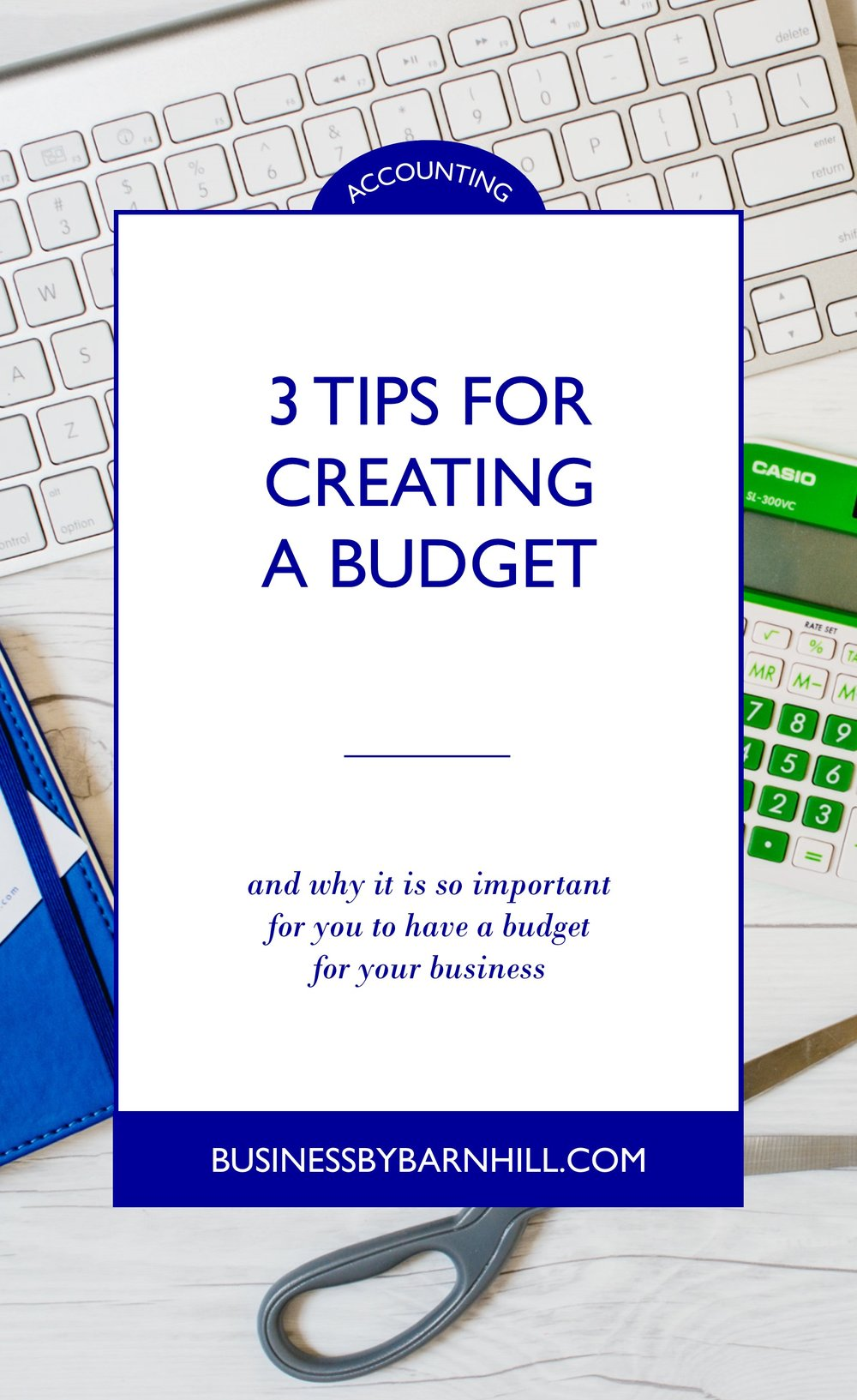 business by barnhill pinterest 3 tips for creating a budget 2.jpg