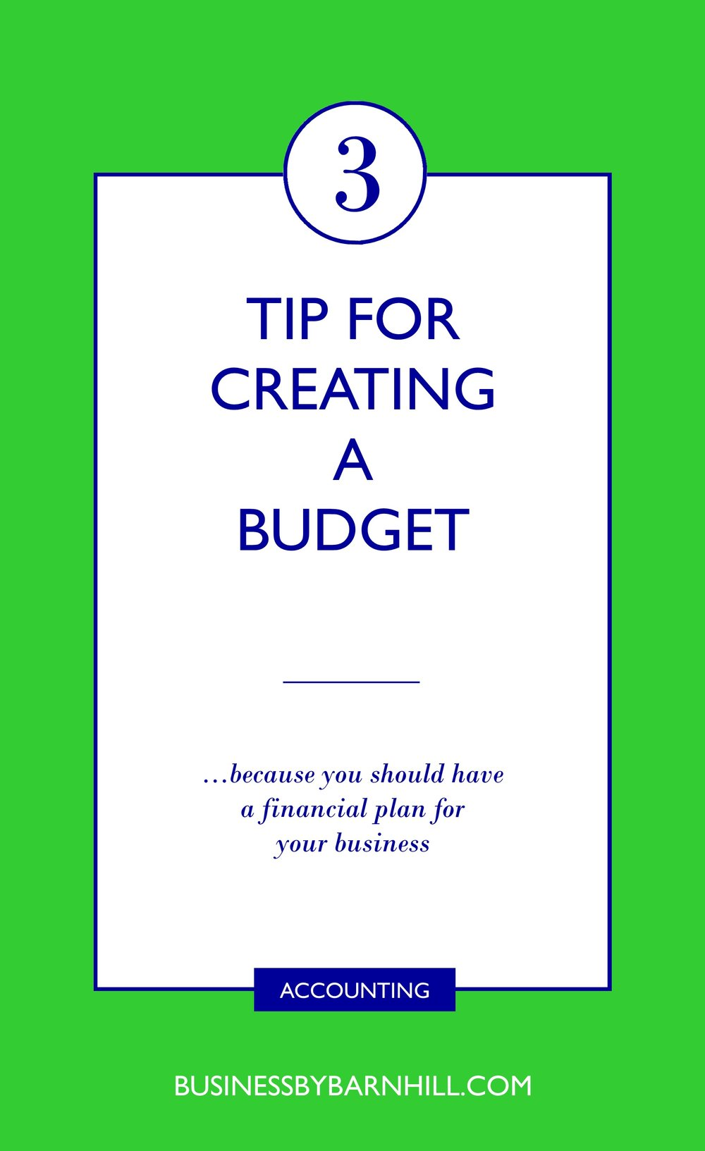 business by barnhill pinterest 3 tips for creating a budget.jpg