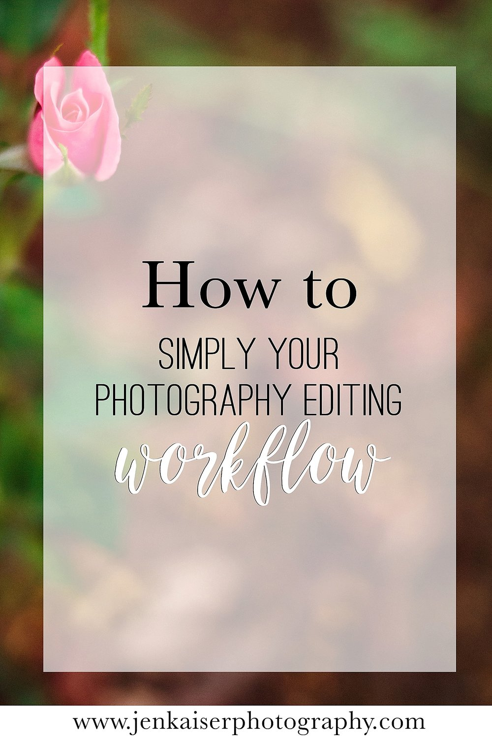 How to simplify your photography editing workflow