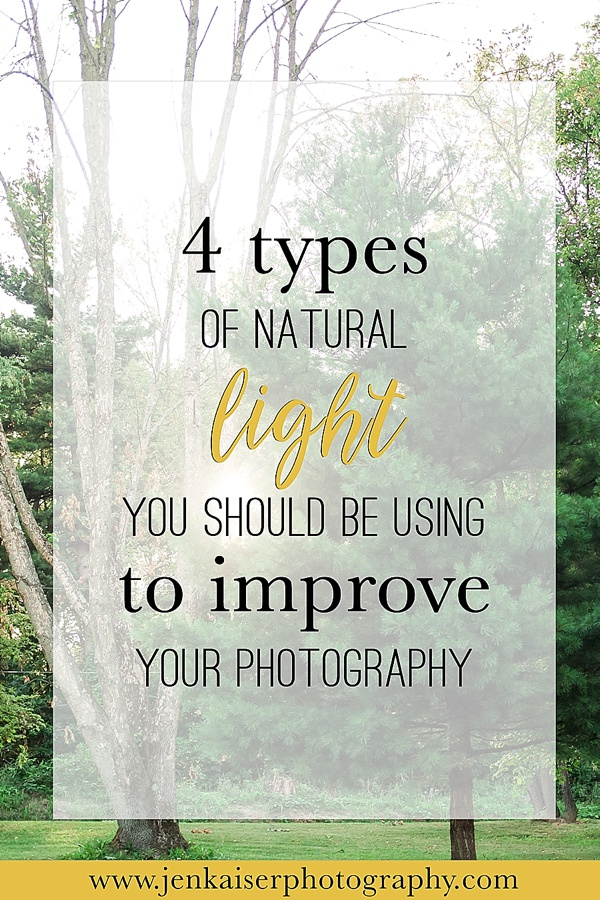 Four types of natural light you should be using to improve your photography, photography tutorials, learn photography
