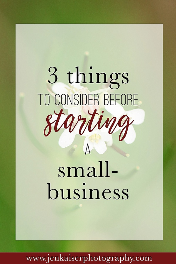 Three things to consider before starting a small business, small business advice
