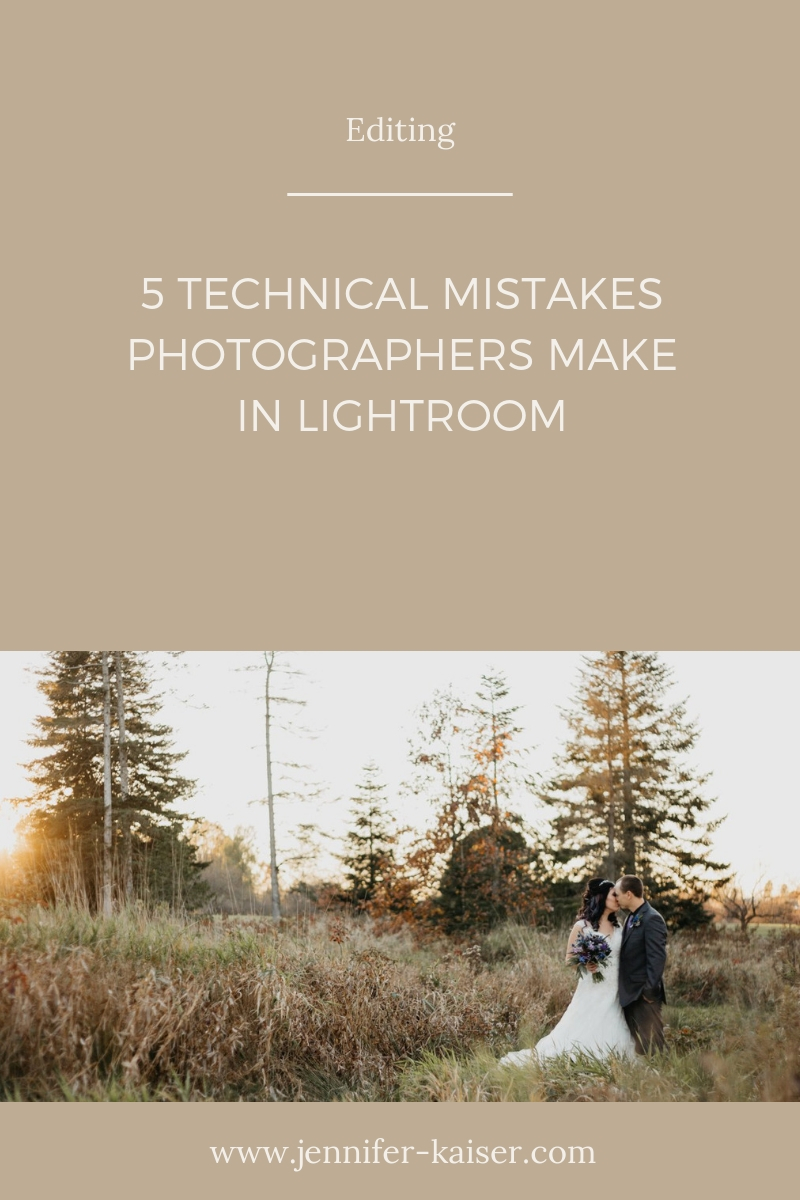 5 technical mistakes photographers make in Lightroom, private photo editor jen kaiser