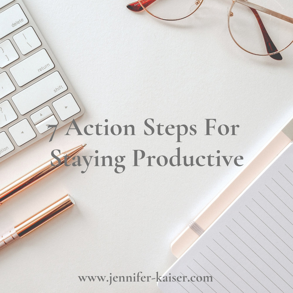 7 action steps for staying productive as a work from home mom